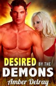 Desired by the Demons by Amber Delray