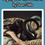 Dying for the Demon by Dean Chills