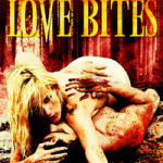 Love Bites by James Newman and Donn Gash