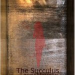 The Succulus by Lacey Maudlin