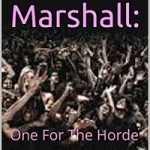 Eve Marshall: One For The Horde by Serene Makepeace