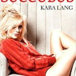 Interview with the Succubus by Kara Lang