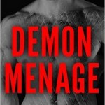 Demon Menage by Jacqueline D Cirque