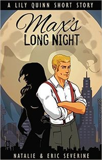 Max's Long Night by Natalie Severine and Eric Severine