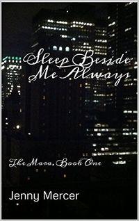 Sleep Beside Me Always by Jenny Mercer