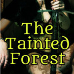 The Tainted Forest by John Dylena