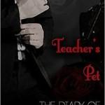 The Diary of Tessa Graves: Teacher's Pet