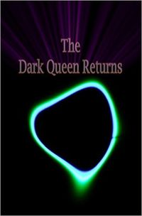 The Dark Queen Returns by Dou7g and Amanda Lash