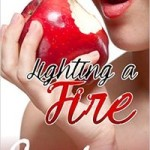 Lighting the Fire by Carley Rose