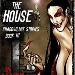 More Tales from the House by R.K.B. Kirin