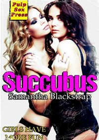 Succubus by Samantha Blackstrap