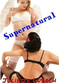 Supernatural by Juliette Lubach