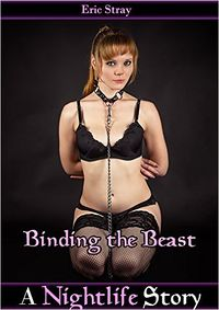 Binding the Beast by Eric Stray
