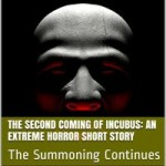 The Second Coming of Incubus by Kad Aver
