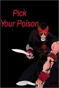 Pick Your Poison by Dou7g and Amanda Lash