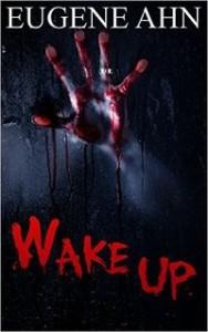 Wake Up by Eugene Ahn