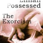 Lillian Possessed: The Exorcism by A.C. Lords