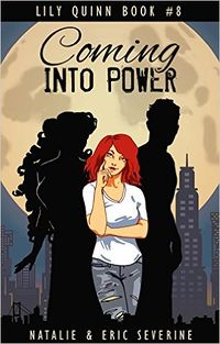 Coming into Power by Natalie Severine and Eric Severine