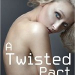A Twisted Pact by Maria N. Lang