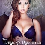 The Demon's Daughter Gets Laid by Nessa Triskelion