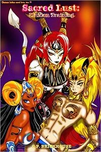 Sacred Lust: Maiden Training by C.P. Brickhouse