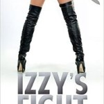 Izzy's Fight by Nicole Clark