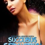 Succubus Seductions by Wren Winter