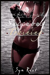 Succubus Training by Syn Root
