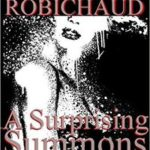 A Surprising Summons by Kaysee Renee Robichaud