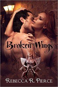 Broken Wings by Rebecca R. Pierce