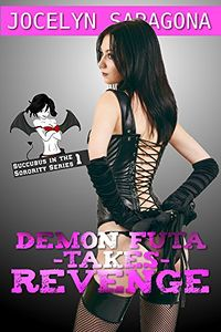 Demon Futa takes Revenge by Jocelyn Saragona