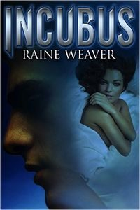 Incubus by Raine Weaver