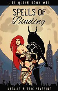 Spells of Binding by Natalie Severine and Eric Severine