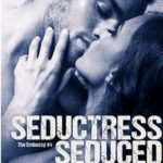 Seductress Seduced by Kira Barker