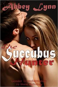 The Succubus Hunter by Abbey Lynn