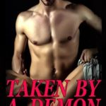Taken By A Demon by Georgia Lucas