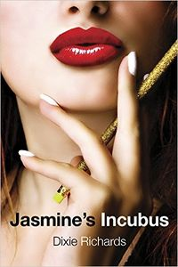 Jasmine's Incubus by Dixie Richards