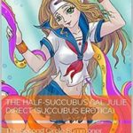 The Half-Succubus Gal Julie Direct: The Second Circle Summoner by Heidi Fisk