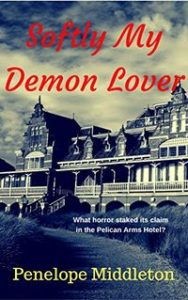 Softly My Demon Lover by Penelope Middleton