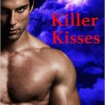 Killer Kisses by ML Michaels