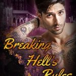 Breaking Hell's Rules by Lyssa Dering