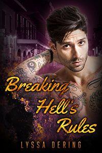 Breaking Hell's Rules by Lyssa Dering