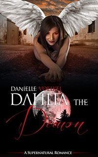 Dahlia the Demon by Danielle Voelkel