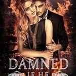 Damned If He Does by Marcella Burnard