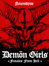 Demon Girls - Females From Hell by Neurodyne