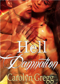 Hell and Damnation by Carolyn Gregg
