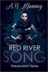 Red River Song by A. R. Mummey