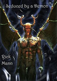 Seduced by a Demon by Rick Mann
