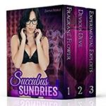 Succubus Sundries: Tonics and Artefacts by Zayna Noble