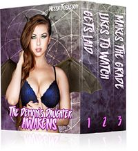 The Demon's Daughter Awakens by Nessa Triskelion